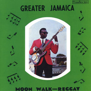 Tommy McCook ‎– Greater Jamaica Moon Walk - Reggay