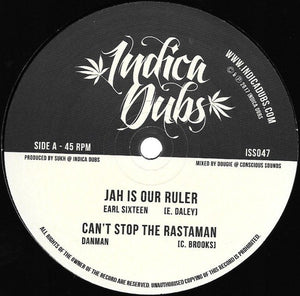 Earl Sixteen, Dan Man, Indica Dubs ‎– Jah Is Our Ruler / Can't Stop The Rastaman