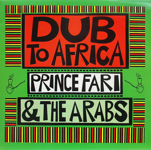 Prince Far I & The Arabs ‎– Dub To Africa