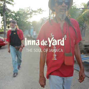 Inna De Yard ‎– The Soul Of Jamaica