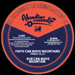 Prince Alla / Sister Rasheda - Faith can move mountains / No wake the lion