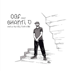 SHANTI D - PART OF MY LIFE / DEM A TRY