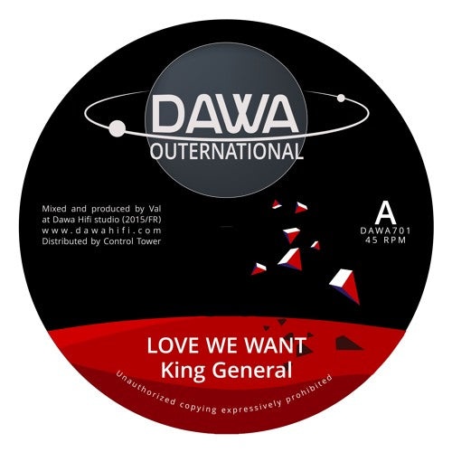 Dawa Hifi Meets King General ‎– Love We Want