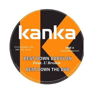 Kanka ‎– Beat Down Babylon / Never Let Them