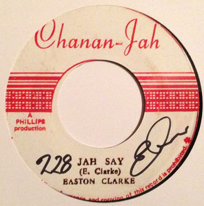Easton Clarke, Sly & The Revolutionaries ‎– Jah Say