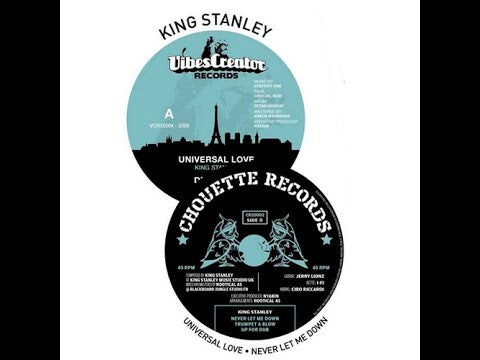 King Stanley ‎– Universal Love / Never Let Me Down