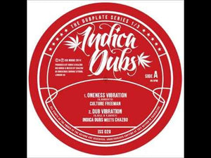 Culture Freeman / Indica Dubs Meets Chazbo / Miss A  / Indica Dubs Meets Conscious Sounds ‎– Oneness Vibration