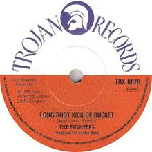 The Maytals  -   Monkey Man / The Pioneers   -  Long Shot Kick De Bucket