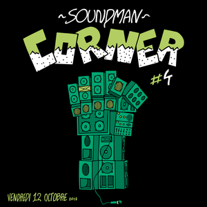 Soundman Corner #4 - préventes tarif normal