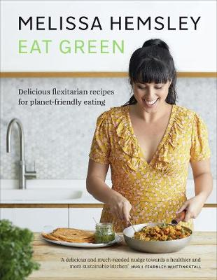EAT GREEN by Melissa Hemsley