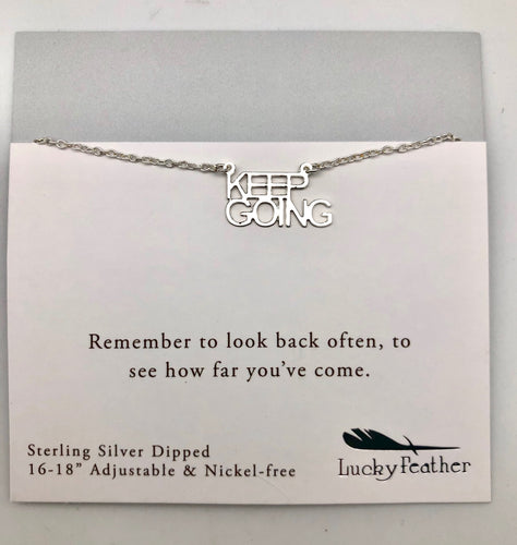 Lucky Feather Strong and Sassy Keep Going Silver Charm Necklace