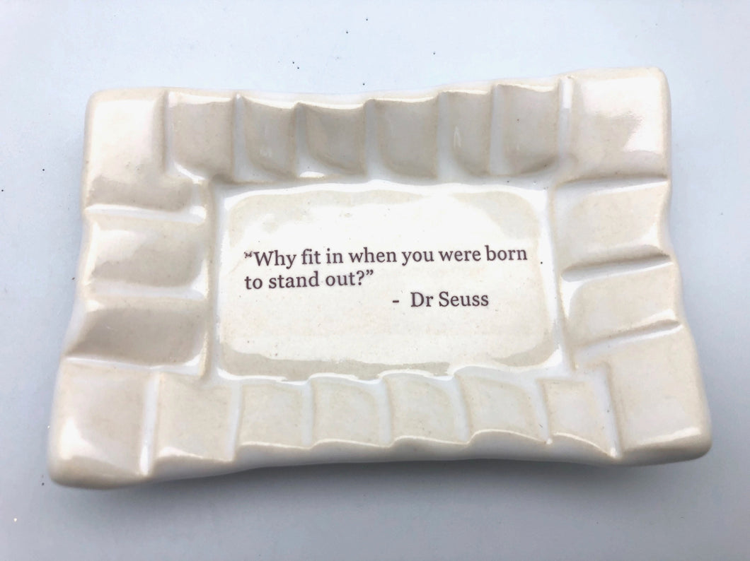 Lorraine Oerth Why Fit In When You Were Born to Stand Out Dr. Suess Dish