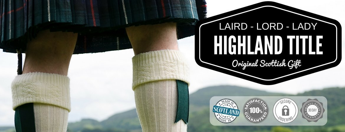 Laird - Lord - Lady Highland Title - Original Scottish Gift