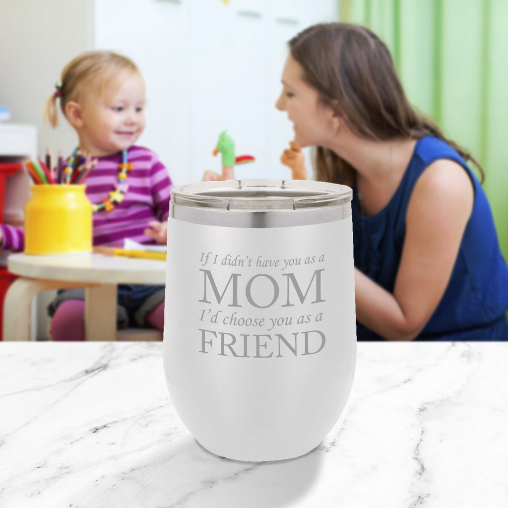 Personalized custom engraved stainless steel 12 oz tumbler with clear lid I'd choose you as a friend design with optional initial engraving on back and optional sliding lid white