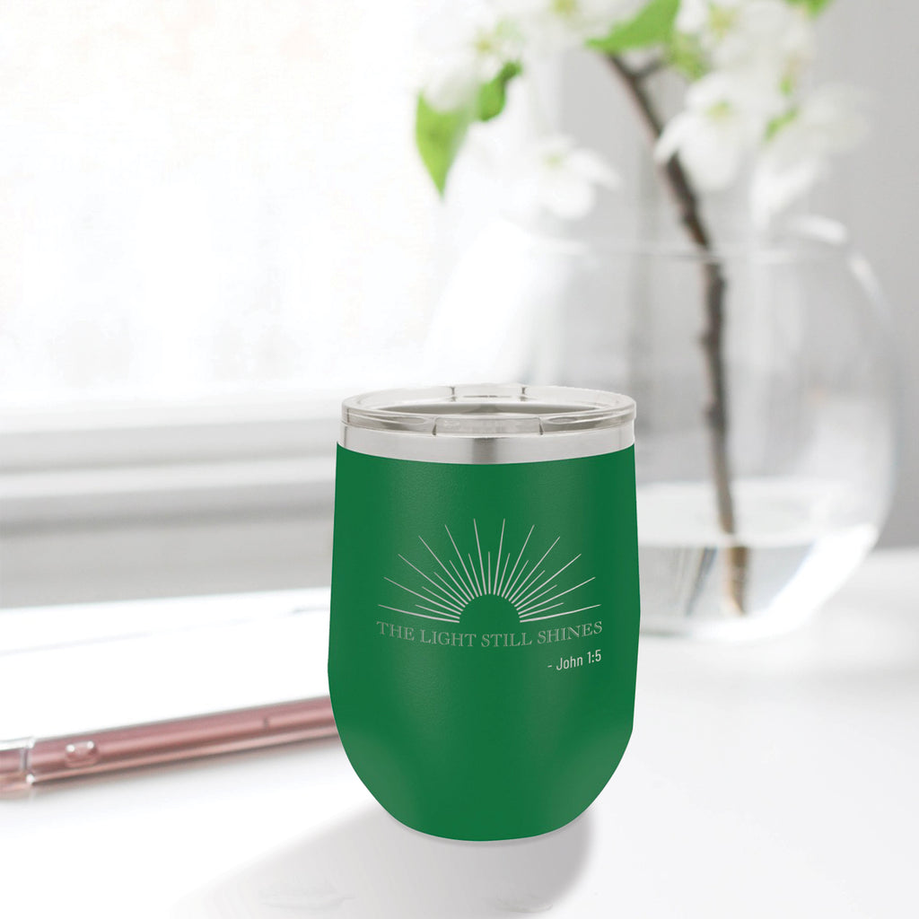 Personalized custom engraved stainless steel 12 oz tumbler with lid the light still shines design with optional initial engraving on back green