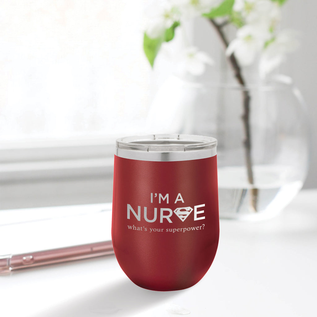 Personalized custom engraved stainless steel 12 oz tumbler with lid I'm a nurse what's your superpower design with optional initial engraving on back maroon