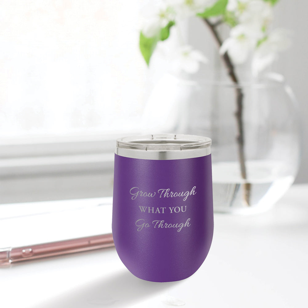 Personalized custom engraved stainless steel 12 oz tumbler with lid grow through what you go through design with optional initial engraving on back purple