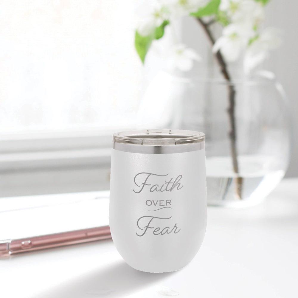 Personalized custom engraved stainless steel 12 oz tumbler with lid faith over fear design with optional initial engraving on back white