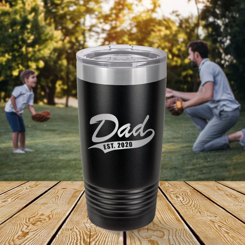Custom Dad Est Year Engraved 20 oz Tumbler