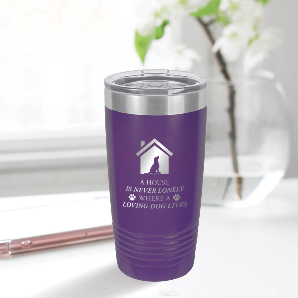 Personalized custom engraved stainless steel 20 oz tumbler with clear lid a house is never lonely where a loving dog lives design with optional initial engraving on back and optional sliding lid purple