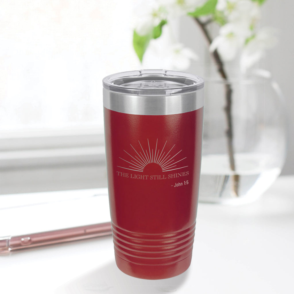 Personalized custom engraved stainless steel 20 oz tumbler with lid the light still shines design with optional initial engraving on back maroon