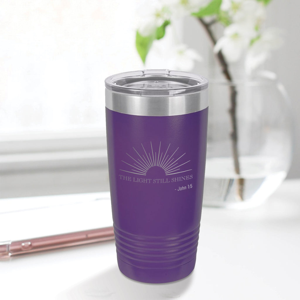Personalized custom engraved stainless steel 20 oz tumbler with lid the light still shines design with optional initial engraving on back purple