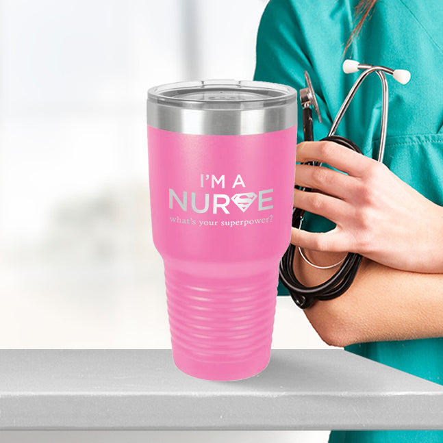 Personalized custom engraved stainless steel 30 oz tumbler with lid I'm a nurse what's your superpower design with optional initial engraving on back
