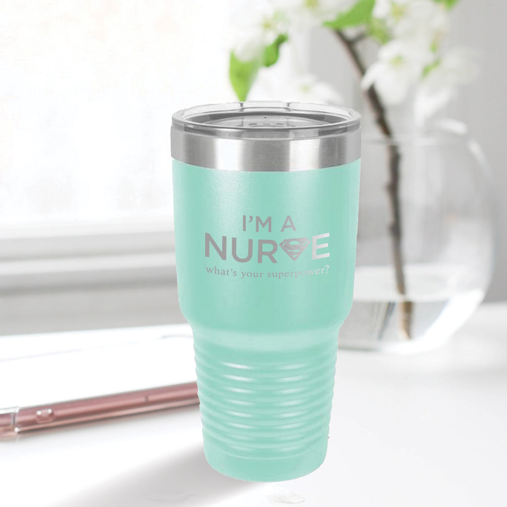 Personalized custom engraved stainless steel 30 oz tumbler with lid I'm a nurse what's your superpower design with optional initial engraving on back aqua blue teal tiffany blue
