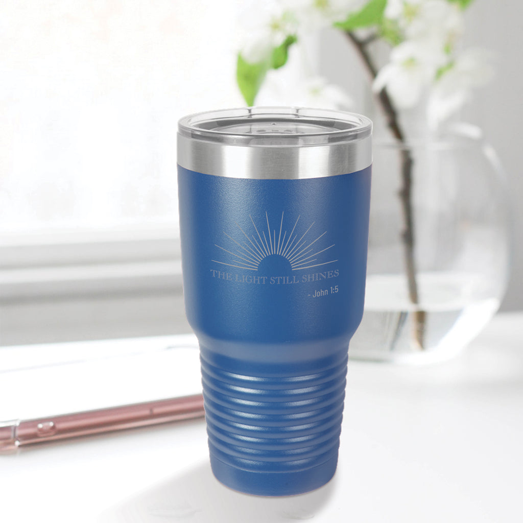 Personalized custom engraved stainless steel 30 oz tumbler with lid the light still shines design with optional initial engraving on back blue
