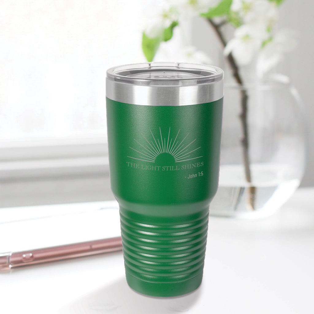 Personalized custom engraved stainless steel 30 oz tumbler with lid the light still shines design with optional initial engraving on back green