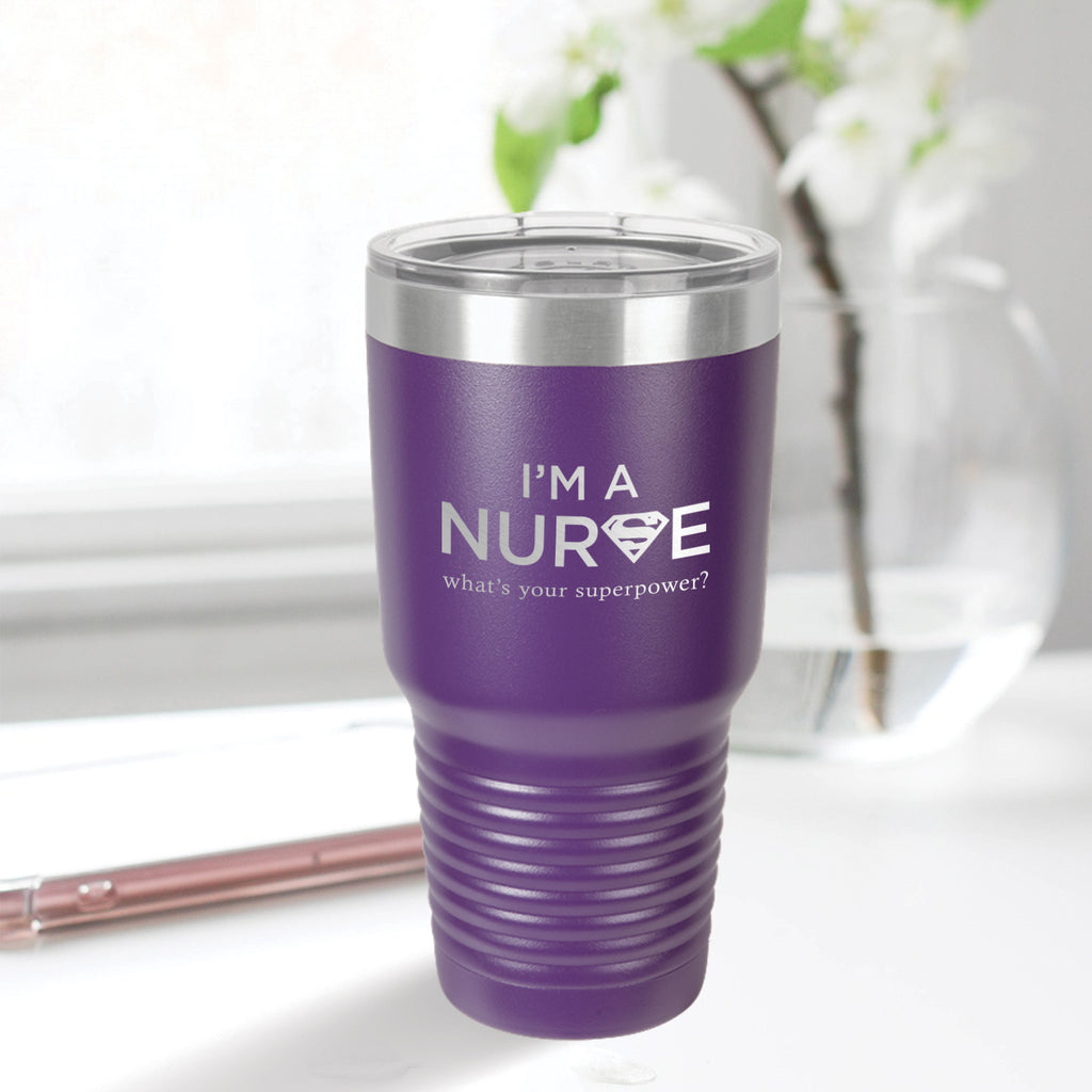 Personalized custom engraved stainless steel 30 oz tumbler with lid I'm a nurse what's your superpower design with optional initial engraving on back purple