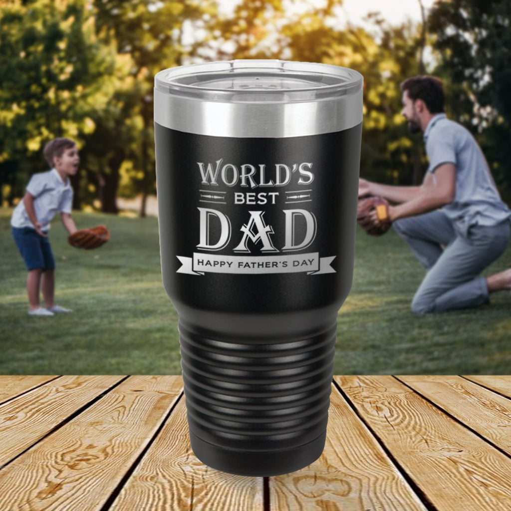 Custom World's Best Dad Engraved 30 oz Tumbler
