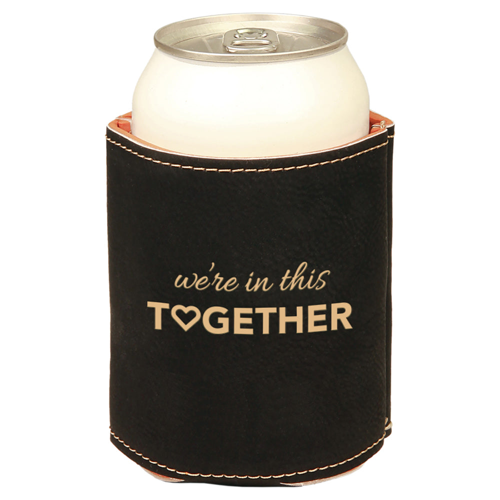 Custom We're In This Together Engraved Beverage Sleeve