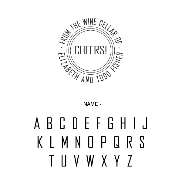 Round Cheers From The Wine Cellar Of Name Custom Designer Stamp Alphabet and Font Used