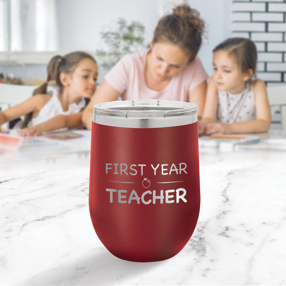 Custom First Year Teacher Engraved 12 oz Tumbler