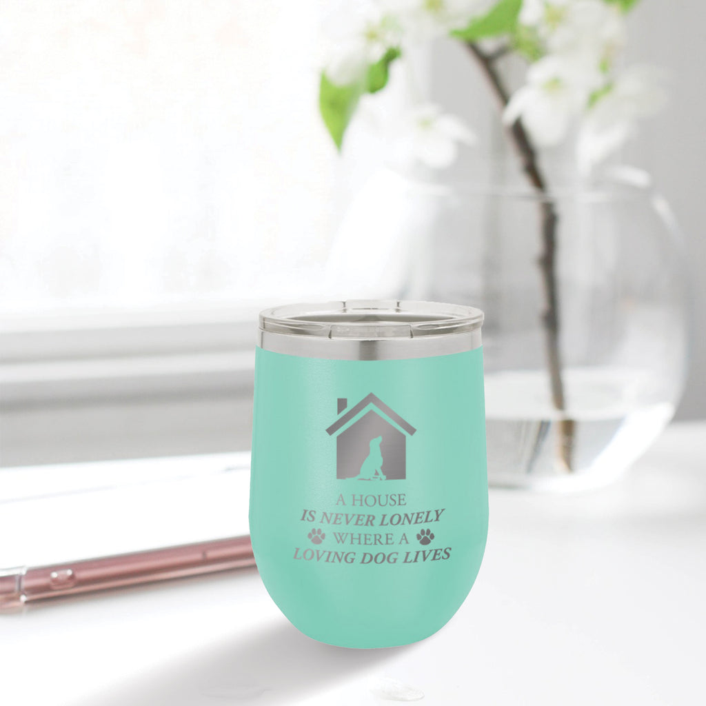 Personalized custom engraved stainless steel 12 oz tumbler with clear lid a house is never lonely where a loving dog lives design with optional initial engraving on back and optional sliding lid aqua blue teal tiffany blue
