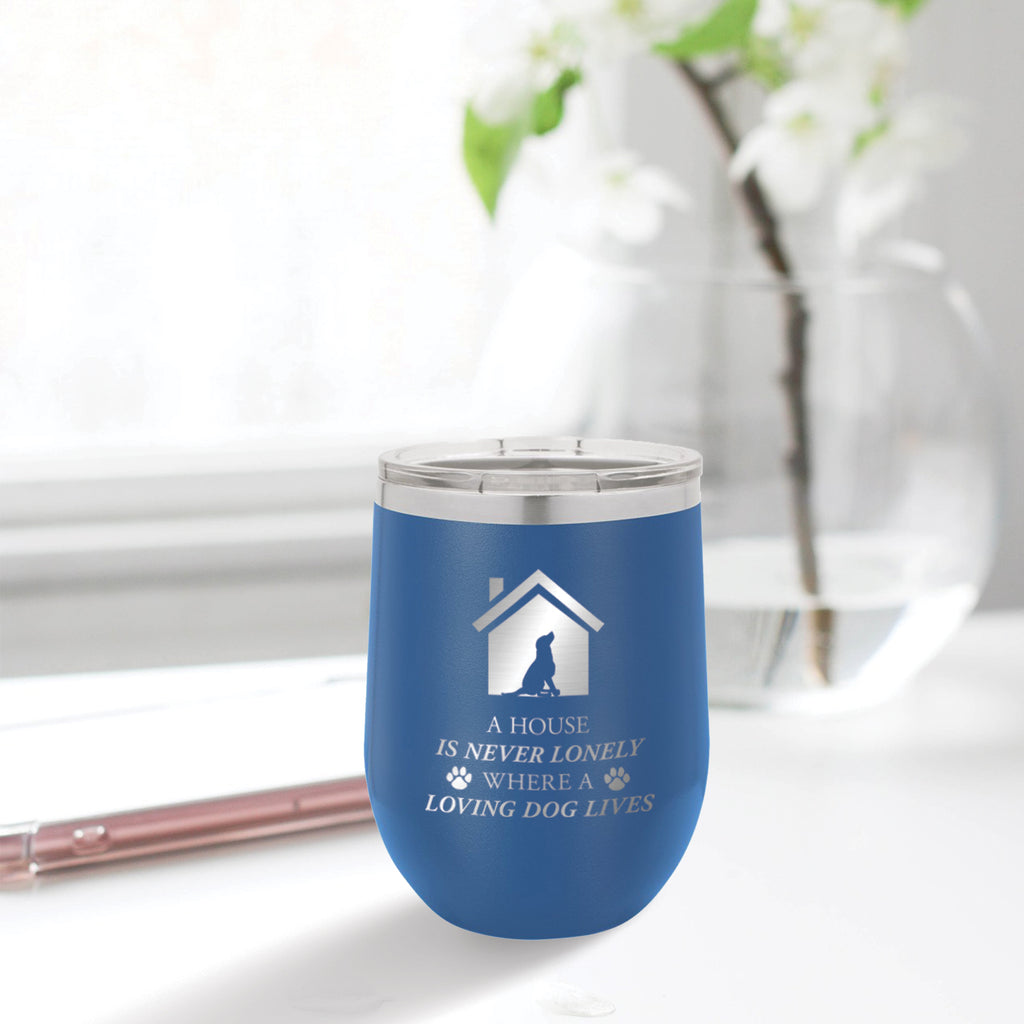 Personalized custom engraved stainless steel 12 oz tumbler with clear lid a house is never lonely where a loving dog lives design with optional initial engraving on back and optional sliding lid blue