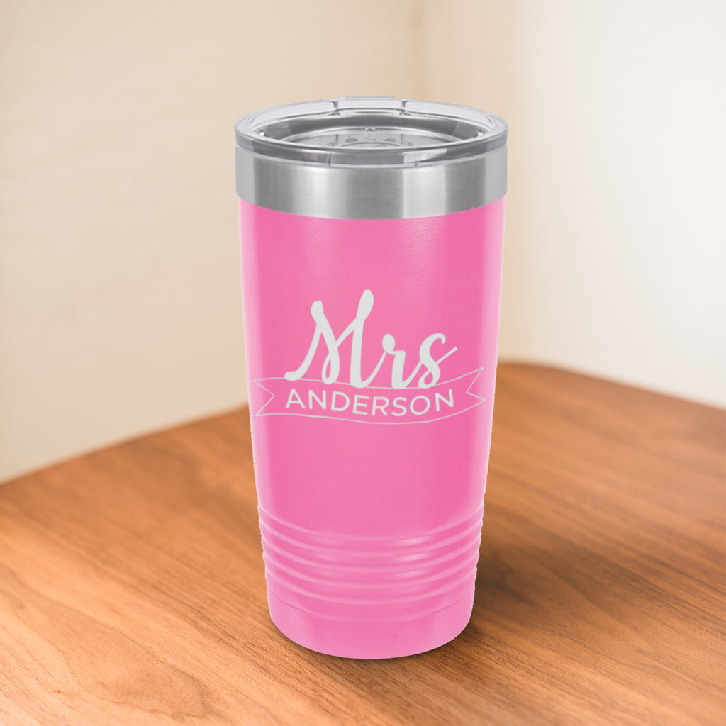 Custom Mrs Ribbon Engraved 20 oz Tumbler