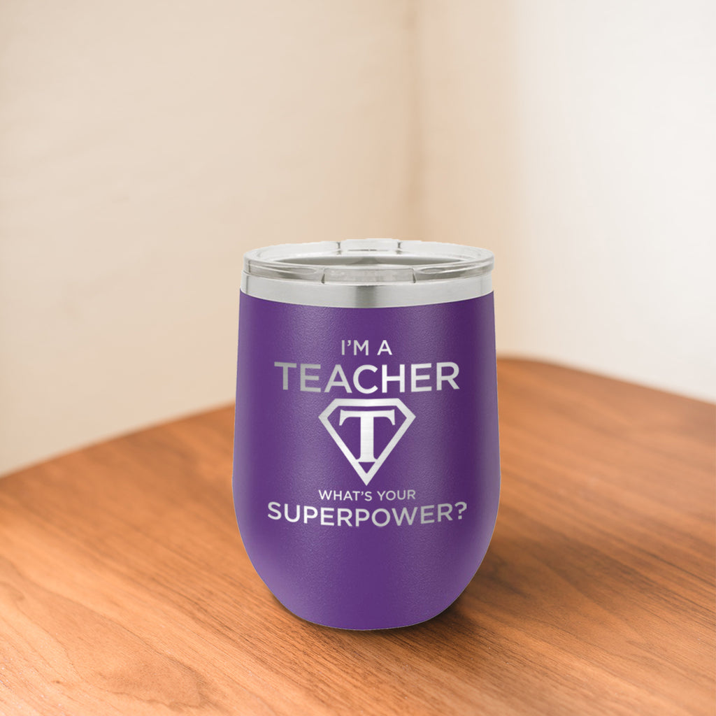 Custom Teacher Superpower Engraved 12 oz Tumbler