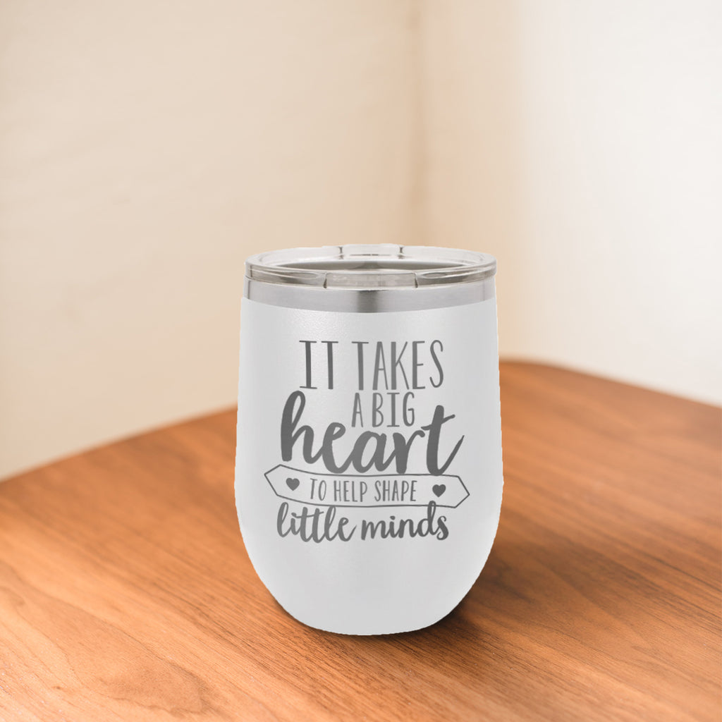 Custom It Takes A Big Heart Engraved 12 oz Tumbler