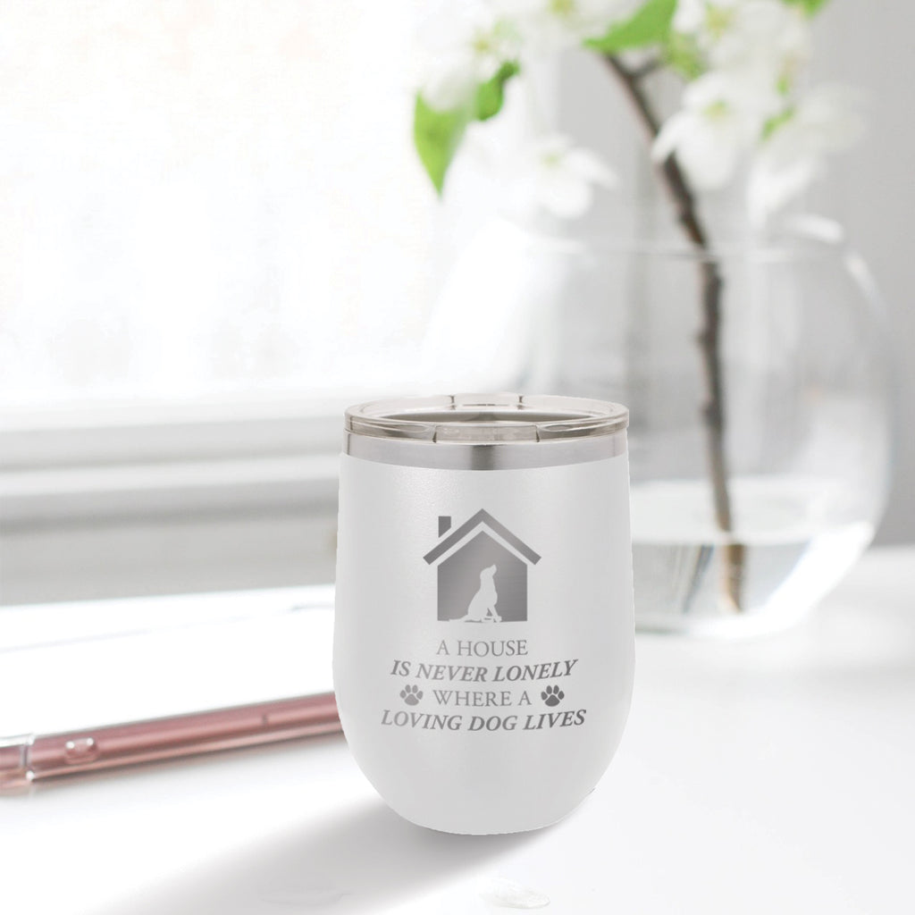 Personalized custom engraved stainless steel 12 oz tumbler with clear lid a house is never lonely where a loving dog lives design with optional initial engraving on back and optional sliding lid white