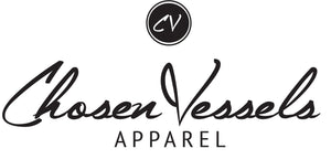 Chosen Vessels Apparel