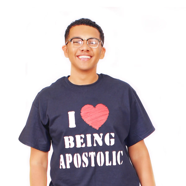 I Love Being Apostolic Tee