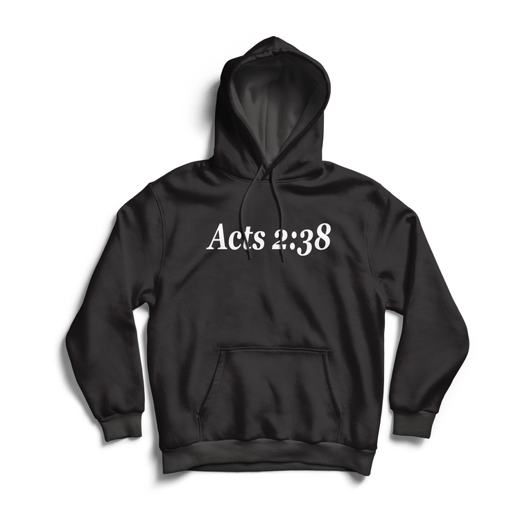 Acts 2:38 Hoodie - Classic