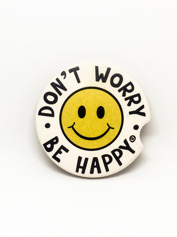 Dont Worry Be Happy Car Coaster Dont Worry Be Happy Brand