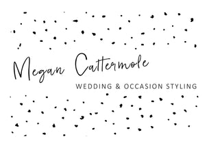 Megan Cattermole Wedding & Occasion Styling