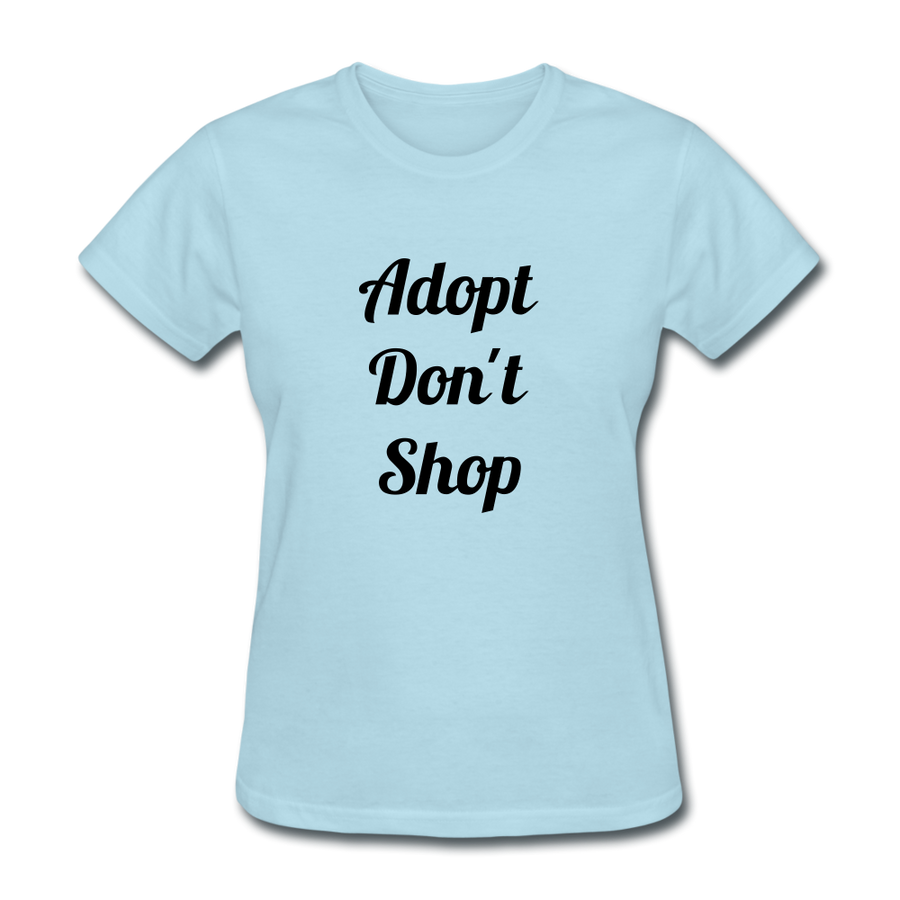 Adopt Don't Shop Women's T-Shirt - white