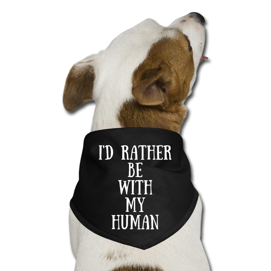 I'd rather be with my human - black