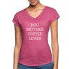 Dog Mother Coffee Lover - heather raspberry