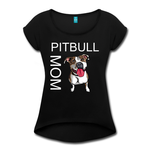 PITBULL MOM Women's Roll Cuff T-Shirt - black